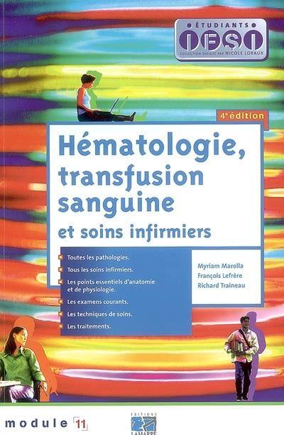 Hématologie, Transfusion Sanguine Et Soins Infirmiers