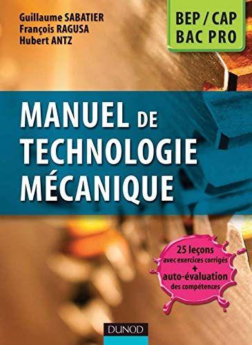 CHIHAB Manuel de technologie mécanique : BEP-CAP, bac pro   PH/4