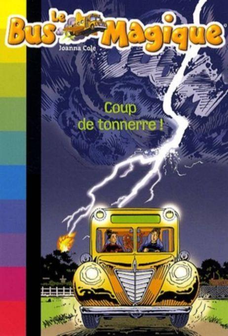 Le Bus Magique: Coup de tonnerre !    C5A